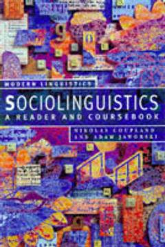 Sociolinguistics: A Reader and Coursebook