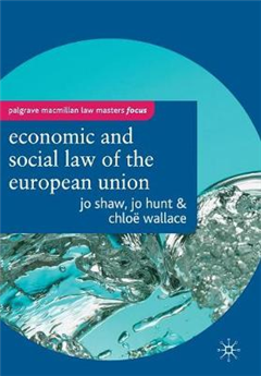 The Economic and Social Law of the European Union