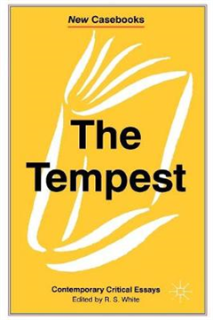 The Tempest: Contemporary Critical Essays
