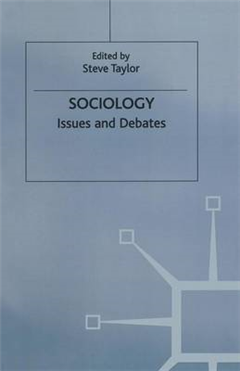 Sociology: Issues and Debates