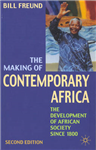 Making of Contemporary Africa: The Development of African Society Since 1800