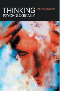 Thinking Psychologically
