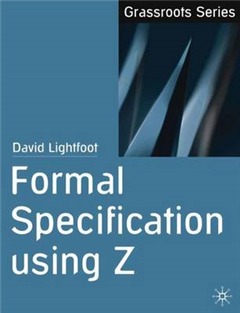 Formal Specification using Z