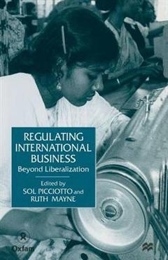 Regulating International Business: Beyond Liberalization