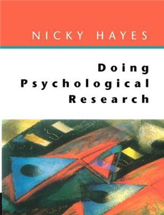 Doing Psychological Research: Gathering and Analysing Data
