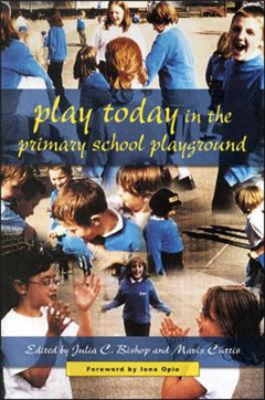 Play Today in the Primary School Playground: Life, Learning and Creativity