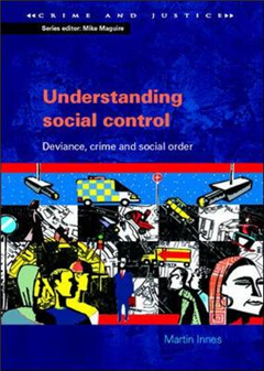 Understanding Social Control: Crime and Social Order in Late Modernity
