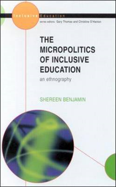 Micro-politics of Inclusive Education: An Ethnography