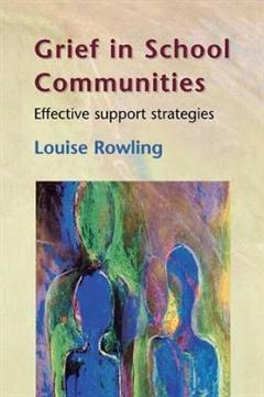 Grief In School Communities: Effective Support Stratagies