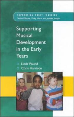 Supporting Musical Development in the Early Years
