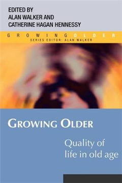 Growing Older: Quality of Life in Old Age