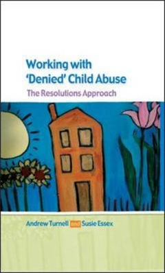 Working with Denied Child Abuse