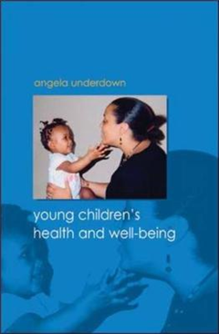 Young Children\'s Health and Well-being