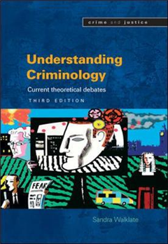Understanding Criminology: Current Theoretical Debates