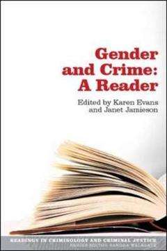 Gender and Crime: A Reader