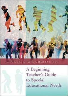 Beginning Teacher's Guide to Special Educational Needs