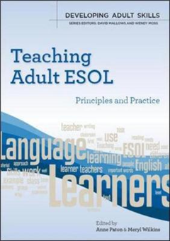 Teaching Adult ESOL: Principles and Practice: principles and practice
