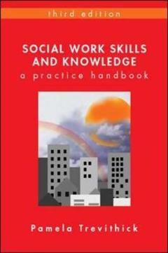 Social Work Skills and Knowledge: A Practice Handbook