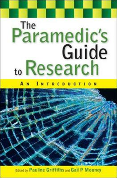 The Paramedic\'s Guide to Research: An Introduction