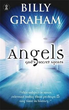 Angels: God\'s Secret Agents
