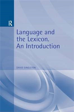 Language and the Lexicon: An Introduction