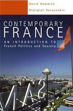 Contemporary France: An Introduction to French Politics and Society