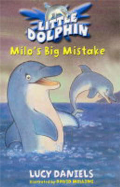 Little Dolphin: Milo\'s Big Mistake