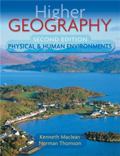 Higher Geography: Physical and Human Environments