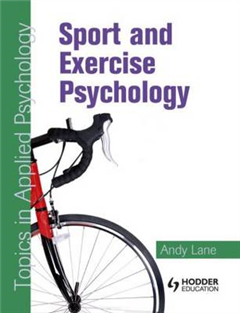 Sport and Exercise Psychology: Topics in Applied Psychology