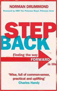 Step Back: Why you need to stop what you\'re doing to really start living
