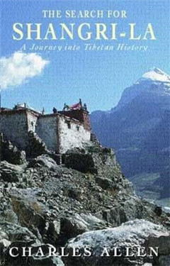 The Search for Shangri-la: A Journey into Tibetan History