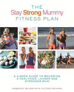 Stay Strong Mummy Fitness Plan
