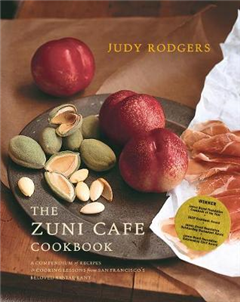 The Zuni Cafe Cookbook: A Compendium of Recipes and Cooking Lessons from San Francisco\'s Beloved Restaurant