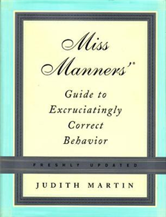 Miss Manners\' Guide to Excruciatingly Correct Behavior