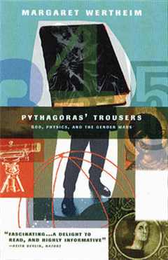 Pythagoras\'s Trousers: God, Physics, and the Gender War