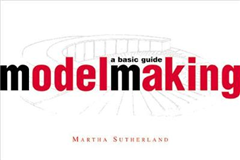 Model Making: A Basic Guide