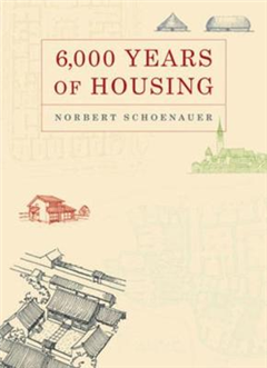6,000 Years of Housing