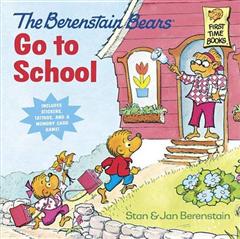 Berenstain Bears Go To School