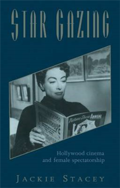 Star Gazing: Hollywood Cinema and Female Spectatorship