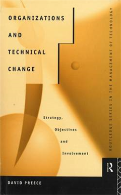 Organizations and Technical Change