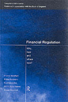 Financial Regulation: Why, How and Where Now?