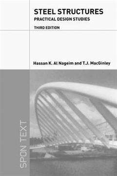 Steel Structures: Practical Design Studies