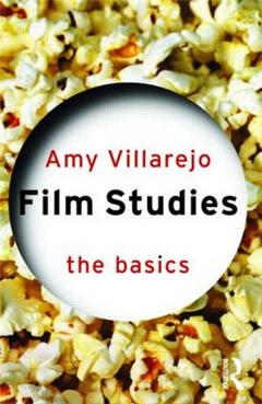 Film Studies: The Basics
