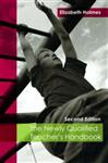 The Newly Qualified Teacher\'s Handbook