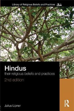 Hindus: Their Religious Beliefs and Practices