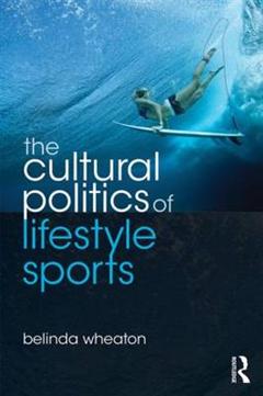 Cultural Politics of Lifestyle Sports