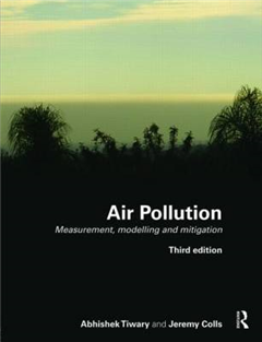 Air Pollution: Measurement, Modelling and Mitigation