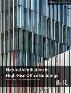 Guide To Natural Ventilation in High Rise Office Buildings