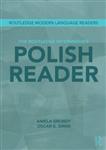 The Routledge Intermediate Polish Reader: Polish through the press, internet and contemporary literature