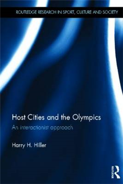 Host Cities and the Olympics: An Interactionist Approach